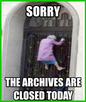 Archives are closed today